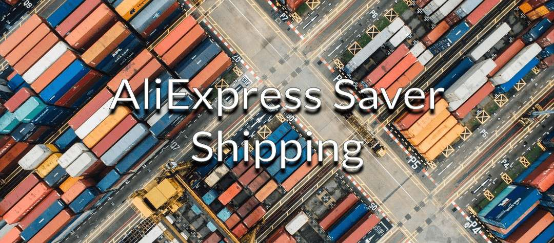 Aliexpress saver shipping
